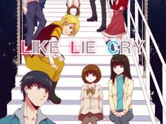 Like Lie Cry [CINQ SYNCH]