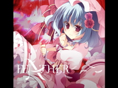 FEATHER [LiLA'c Records]