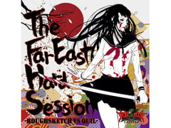 The Far East Hard Session [Notebook Records]