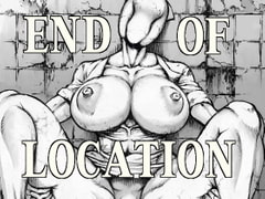 END OF LOCATION [ダブルデック製作所]