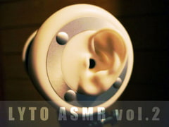 【耳かきSE】LYTO ASMR COLLECTION vol.2【自然音】 [LYTO]