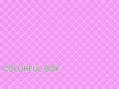 COLORFUL BOX [Fragment Color]