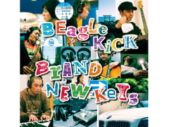 BRAND NEW KEYS [Beagle Kick]
