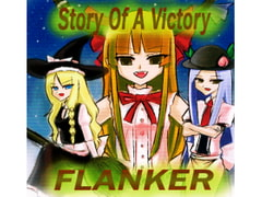 Story Of A Victory [FLANKER]
