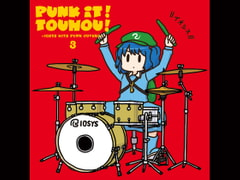 PUNK IT!TOUHOU!3 -IOSYS HITS PUNK COVERS- [イオシス]