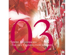 Sprite Impressions03 -THE NEXT GENERATION REMIXES- [Sprite Recordings & signum/ii]