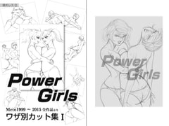 Power Girls [Moeresu/Meto]