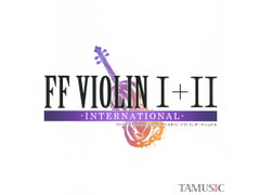 FF VIOLIN I+II -INTERNATIONAL- [TAMUSIC]
