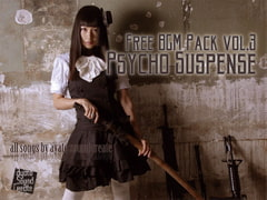 FREE BGM PACK VOL.3 psycho suspense [ayato sound create]