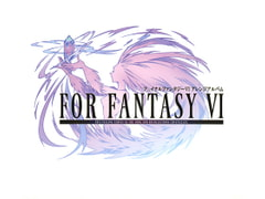 FOR FANTASY VI [little white snow]