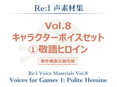 [Re:I] Voice Materials Vol.8 - Voices for Games 1: Polite Heroine [Re:I]
