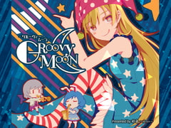 GROOVY MOON -グルーヴィー・ムーン-