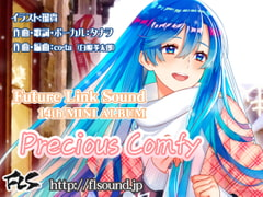 Future Link Sound 14th MINI ALBUM Precious Comfy [Future Link Sound]