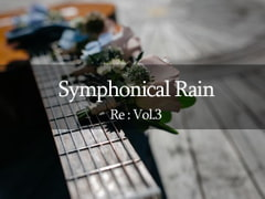 [BGM Material] Symphonical Rain Re: 3 [AZU Soundworks]