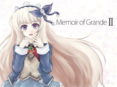 Memoir of Grande II [AutumnDream]