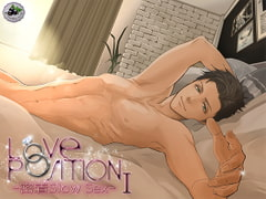LOVE POSITION -密着Slow Sex- I [groseille noir]