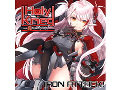Holy Krieg ~Crimson Axis~ [IRON ATTACK!]