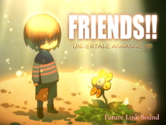 UNDERTALE ARRANGE CD「FRIENDS!!」 [Future Link Sound]