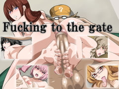 Fucking to the gate