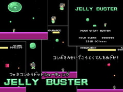 JELLY BUSTER [Closet]