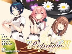 Reposer II ~Rei, Misaki and Hitomi~ [Butterfly Dream]