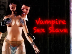 Vampire Sex Slave [Rebel Jester]