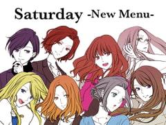 Saturday -New Menu-