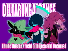 DELTARUNE ARRANGE - Rude Buster / Field of Hopes and Dreams [Future Link Sound]