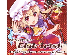東方アイリッシュ8.5  Club Irish [Floating Cloud]