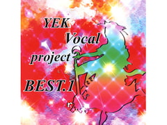 YEK Vocal project BEST.1 [YEKproject]