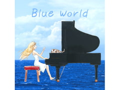 Blue World [OriverMusic]