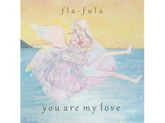 you are my love [fla-fula]