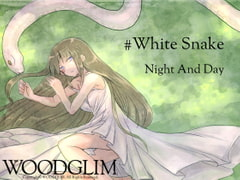 #White Snake [WOODGLIM]
