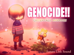 UNDERTALE ARRANGE「GENOCIDE!!」 [Future Link Sound]