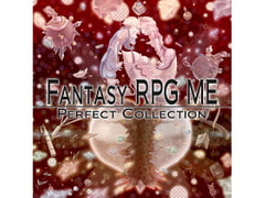 Fantasy RPG ME Perfect Collection [TK Projects]