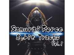 Samurai Force 8bit Tracks Vol.1