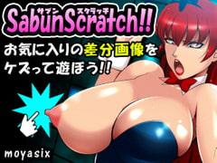 SabunScratch!!