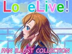 LO○ELIVE! FAN ILLUST COLLECTION