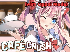 Cafe Crush (with Oppai Mode) [Drunk Bunny Games]