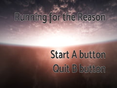 Running for the Reason