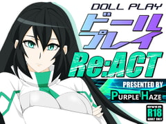 DOLL PLAY  Re:ACT