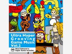 Ultra Hyper Grooving Game Music Vol.2