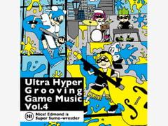 Ultra Hyper Grooving Game Music Vol.4