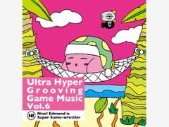 Ultra Hyper Grooving Game Music Vol.6