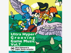 Ultra Hyper Grooving Game Music Vol.7