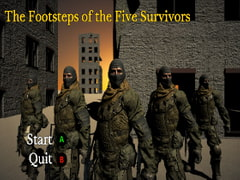 The Footsteps of the Five Survivors [All Sources]