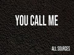 You call me