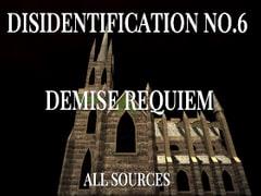Disidentification_No.6_Demise requiem
