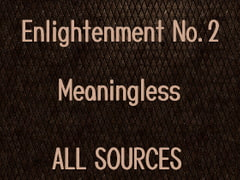 Enlightenment_No.2_Meaningless