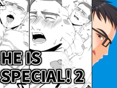 HE IS SPECIAL!2